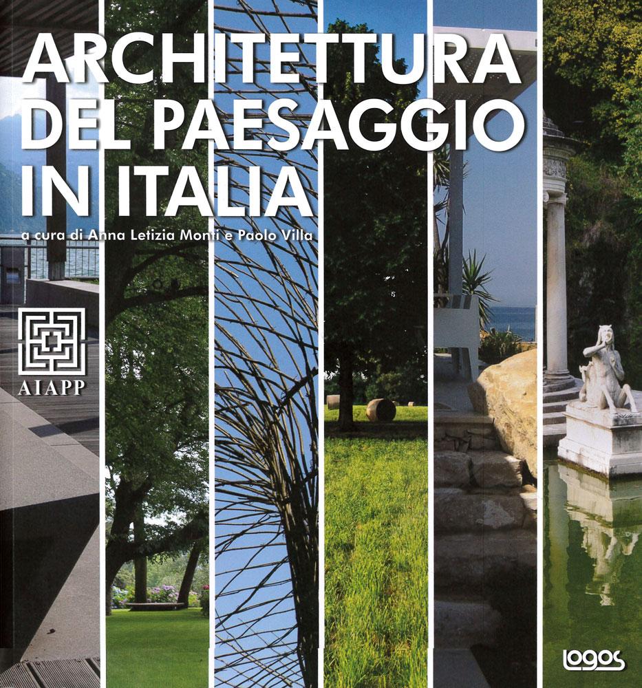 Architettura del paesaggio in italia ag p greenscape for Libri sull architettura