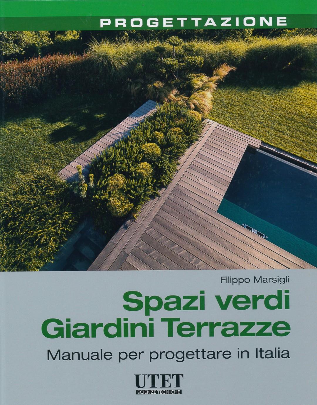 Spazi verdi giardini terrazze ag p greenscape for Progettare spazi verdi