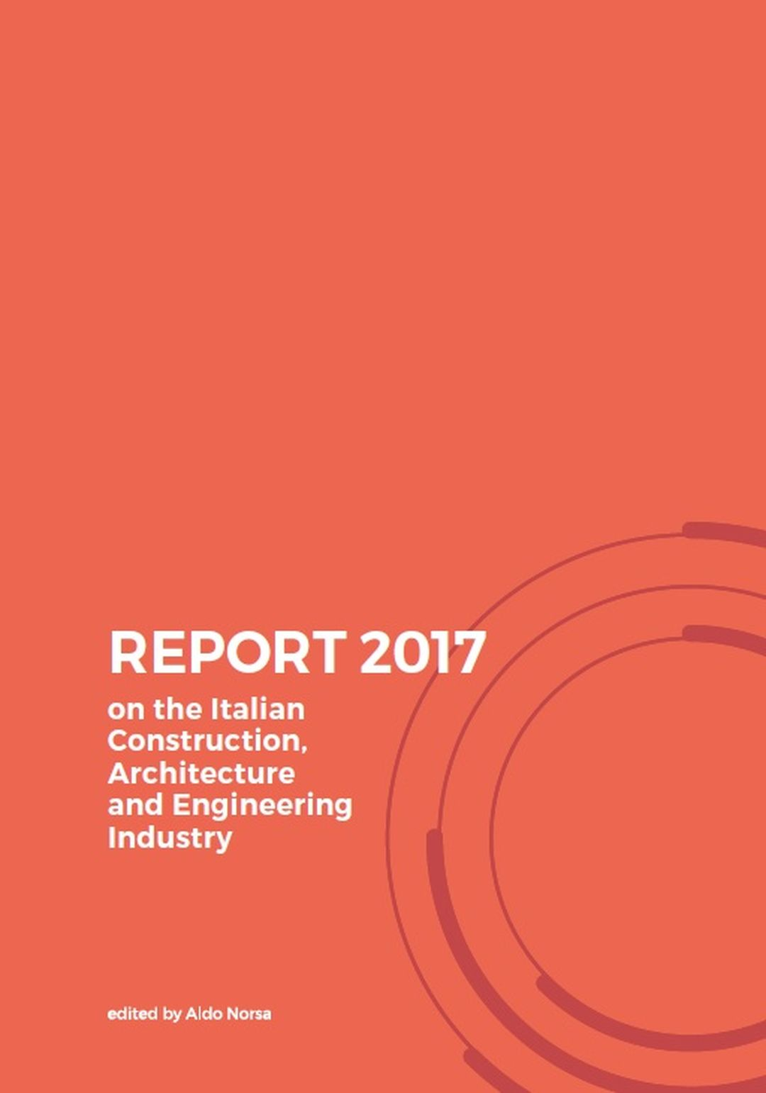 "AG&P greenscape nel ""Report 2017 on the Italian Construction, Architecture and Engineering Industry"""