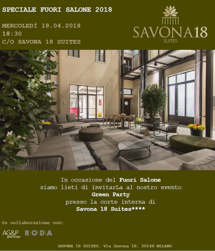 SAVONA 18 SUITES Green Party – Speciale Fuorisalone 2018